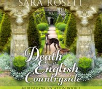 Listen Up! #Audiobook Review: Death in the English Countryside by Sara Rosett
