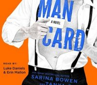 Listen Up! #Audiobook Review: Man Card by Tanya Eby + Sarina Bowen