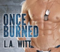 Review + Blog Tour: Once Burned by L.A. Witt