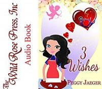 Listen Up! #Audiobook Review: 3 Wishes by Peggy Jaeger