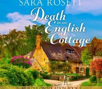 Listen Up! #Audiobook Review: Death in an English Cottage by Sara Rosett