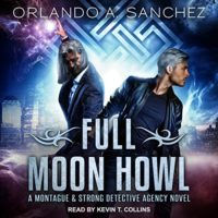 Listen Up! #Audiobook Review: Full Moon Howl by Orlando A. Sanchez