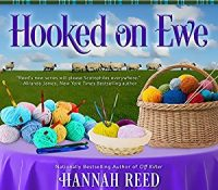 Listen Up! #Audiobook Review: Hooked on Ewe by Hannah Reed