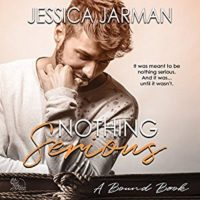Listen Up! #Audiobook Review: Nothing Serious by Jessica Jarman