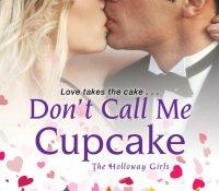 Sunday Snippet: Don't Call Me Cupcake by Tara Sheets