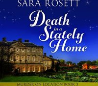 JIAM #Audiobook Review: Death in a Stately Home by Sara Rosett