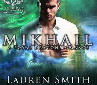 JIAM #Audiobook Review: Mikhail by Lauren Smith