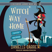 JIAM #Audiobook Review: Witch Way Home by Danielle Garrett