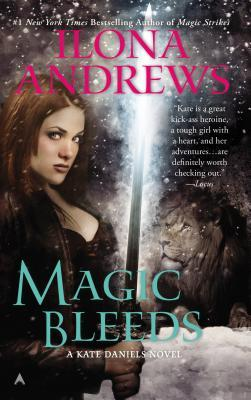 Book cover of Magic Bleeds by Ilona Andrews