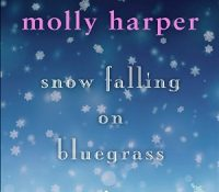 Listen Up! #Audiobook Review: Snow Falling on Bluegrass by Molly Harper