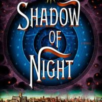 Review & Giveaway: Shadow of Night by Deborah Harkness