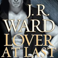 Review: Lover At Last by JR Ward