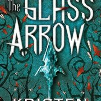 Review: The Glass Arrow