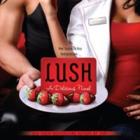 Review: Lush by Lauren Dane