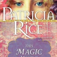 Review: This Magic Moment by Patricia Rice