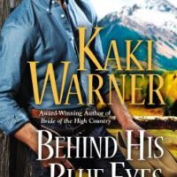 Review: Behind His Blue Eyes by Kaki Warner