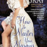 Review: How to Master Your Marquis by Juliana Gray
