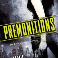 Review: Premonitions by Jamie Schultz