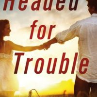 Review + Excerpt: Headed for Trouble by Shiloh Walker