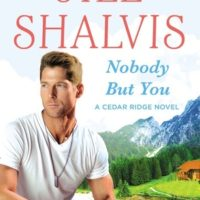 Review + Giveaway: Nobody But You by Jill Shalvis