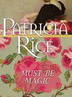 Review: Must Be Magic by Patricia Rice