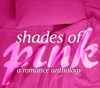 Book Spotlight: Shades of Pink 2014 Anthology