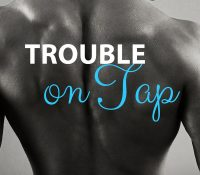 Author Guest Post + Exclusive Excerpt: Trouble on Tap by Avery Flynn