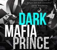 Cover Reveal: Dark Mafia Prince by Annika Martin