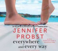 Listen Up! #Audiobook Review: Everywhere and Every Way by Jennifer Probst