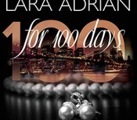 Listen Up! #Audiobook Review: For 100 Days by Lara Adrian