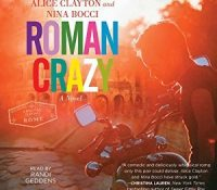 Listen Up! #Audiobook Review: Roman Crazy by Alice Clayton & Nina Bocci