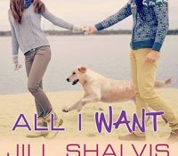 Listen Up! #Audiobook Review: All I Want by Jill Shalvis
