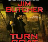 Listen Up! #Audiobook Review: Turn Coat by Jim Butcher