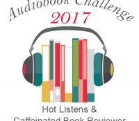 Listen Up! 2017 #Audiobook Challenge Year-End Update
