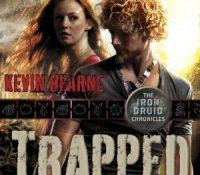 Listen Up! #Audiobook Review: Trapped by Kevin Hearne