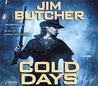 Listen Up! #Audiobook Review: Cold Days by Jim Butcher