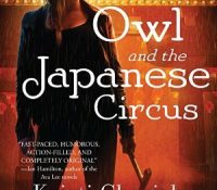 Listen Up! #Audiobook Review: Owl and the Japanese Circus by Kristi Charish