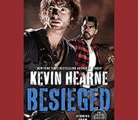 Listen Up! #Audiobook Review: Besieged by Kevin Hearne