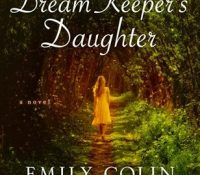 Review: The Dream Keeper's Daughter by Emily Colin