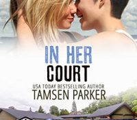 Author Guest Post: Tamsen Parker (In Her Court)