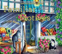 Listen Up! #Audiobook Review: Familiar Motives by Delia James