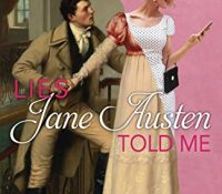 Review: Lies Jane Austen Told Me by Julie Wright