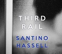 Review: Third Rail by Santino Hassell