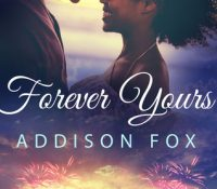 Review: Forever Yours by Addison Fox