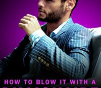 Review: How To Blow It With A Billionaire by Alexis Hall