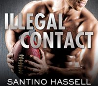 Listen Up! #Audiobook Review: Illegal Contact by Santino Hassell