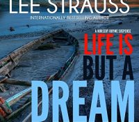 Listen Up! #Audiobook Review: Life is But a Dream by Lee Strauss