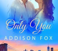 Review: Only You by Addison Fox