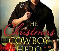 Review: The Christmas Cowboy Hero by Donna Grant
