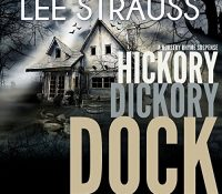 Listen Up! #Audiobook Review: Hickory Dickory Dock by Lee Strauss